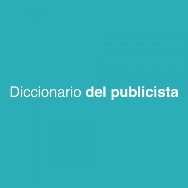 Diccionario del publicista SOYTUTIPO